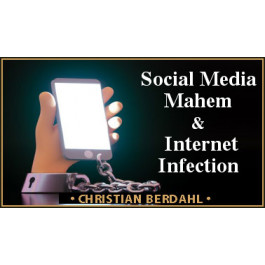 SOCIAL MEDIA MAHEM & INTERNET INFECTION