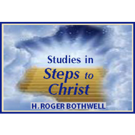 STUDIES IN STEPS TO CHRIST