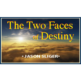 THE TWO FACES OF DESTINY - THE RIGHTEOUS AND THE WICKED