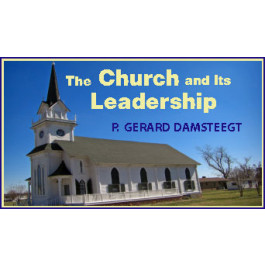 THE CHURCH AND ITS LEADERSHIP