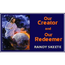 OUR CREATOR AND OUR REDEEMER