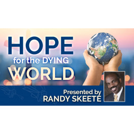 HOPE FOR THE DYING WORLD
