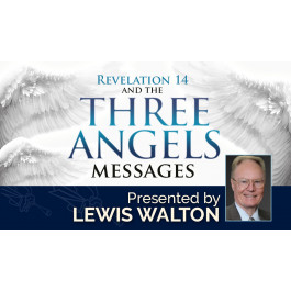 REVELATION 14 AND THE THREE ANGELS' MESSAGES