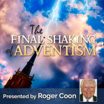 THE FINAL SHAKING OF ADVENTISM