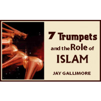 7 TRUMPETS AND THE ROLE OF ISLAM