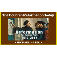 THE COUNTER-REFORMATION TODAY