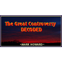 THE GREAT CONTROVERSY DECODED