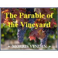 THE PARABLE OF THE VINEYARD