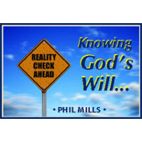 KNOWING GOD'S WILL...