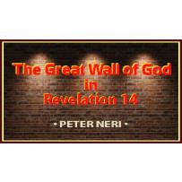 THE GREAT WALL OF GOD IN REVELATION 14